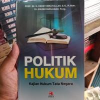 POLITIK HUKUM kajian hukum tata negara - ORIGINAL