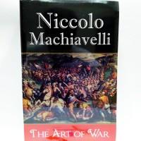 The Art Of War  -Niccolo Machiavelli-