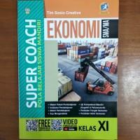 Buku Super Coach Ekonomi SMA Kelas XI Kurikulum 2013 Revisi