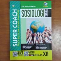 Buku Super Coach Sosiologi SMA Kelas XII Kurikulum 2013 Revisi
