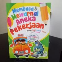 Buku Mewarnai Aneka Pekerjaan dan Belajar Membaca