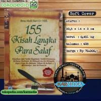 Buku 155 Kisah Langka Para Salaf - Pustaka Arafah - Karmedia