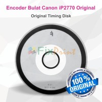 Encoder Bulat Printer Canon G1000 G1010 G2000 G2020 G3000 G3010 G4000