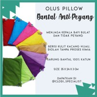 Bantal Olus Pillow / Bantal Anti Peyang / Bantal Bayi