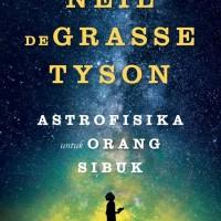 Astrofisika untuk Orang Orang Sibuk
