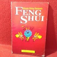 Menuju hidup harmonis - feng shui - albert low