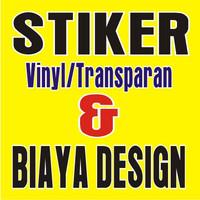 STIKER VINYL & TRANSPARAN DAN BIAYA DESIGN