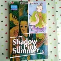 Komik Murah : Shadow Of Pink Summer (Yoshiko Nagaoka)