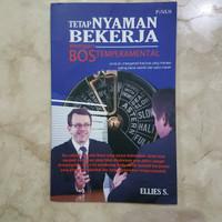 Buku Tetap Nyaman Bekerja dengan Bos Temperamental