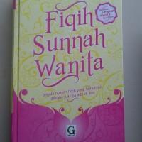 Buku Fiqih Sunnah Wanita Segala Hukum Fiqih Berkaitan Wanita