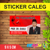 Sticker Caleg / Calon Legislatif / Parpol / Partai / Pemilu / Pilkada