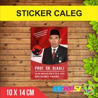 Sticker Caleg / Calon Legislatif / Partai / Pemilu 10 x 14 cm - VYNIL