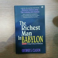 Buku The Richest Man In Babylon - George S. Clason - Orang Terkaya