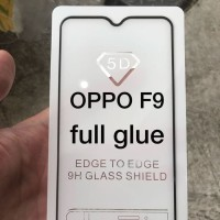 F9 Oppo FULL GLUE 5D Tempered Glass Anti Gores Kaca Layar Protector