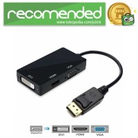 Adapter Converter DisplayPort to HDMI VGA DVI - DP1IN4 - Hitam