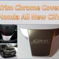 Trim Chrome Cover Setir Honda All New CRV