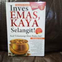 Inves Emas, Kaya Selangit