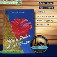 Masa Puber Anak Putri - Darul falah - Dr Firyal Al Ustadz - Karmedia