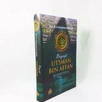 Biografi Utsman Bin Affan Al Kautsar