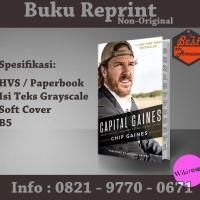 Capital Gaines - Chip Gain (Buku Terbaik/ Buku Import/ Non-Ori)