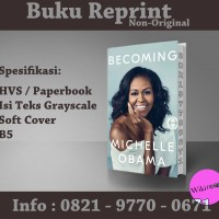 Becoming - Michelle Obama (Buku Laris/ Buku Import/ Reprint/ Non-Ori)