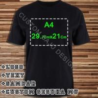 Kaos Custom PolyFlex Uk. A4 - S-M-L-XL 100% Cotton Combed 30s