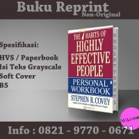 The 7 habits of Highly Effective People Personal Workbook (Reprint)