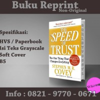 The Speed of Trust - Stephen M.R. Covey (Buku Import/ Reprint/ NonOri)