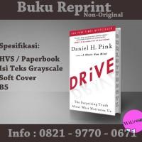 Drive - Daniel H. Pink (Buku Import/ Reprint/ Psikologi/Buku Motivasi)
