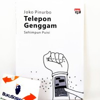 Telepon Genggam - Joko Pinurbo -