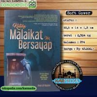 Ketika Malaikat tak Bersayap - 78 Kisah Hikmah - As Salam Publishing