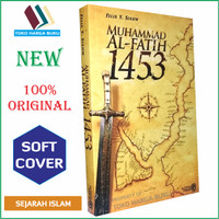 Muhammad Al Fatih 1453 ORIGINAL - Alfatih Press