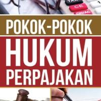 Buku Pokok-Pokok Hukum Perpajakan - Angger Sigit