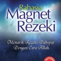 Harga buku rahasia magnet rezeki menarik rezeki dahsyat dengan cara | antitipu.com
