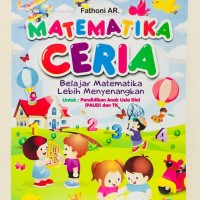 Buku Anak Belajar MATEMATIKA CERIA untuk TK / PAUD