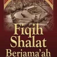 Buku Fiqih Shalat Berjamaah