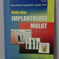 Buku Ajar Implantologi Mulut Teori Dan Praktik Original Full Colour