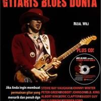 Belajar Dengan Gitaris Blues Dunia
