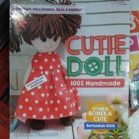 BUKU Cutie Doll 100 persen Handmade Dilengkapi Pola Boneka Baju Rambut