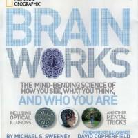 National Geographic - Brainworks ( Bagaimana Otak Bekerja ) - eBook