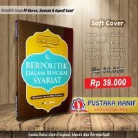 Buku Berpolitik Dalam Bingkai Syariat