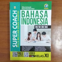 Buku Super Coach Bahasa Indonesia SMA Kelas XI Kurikulum 2013 Revisi