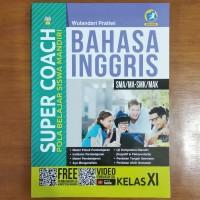 Buku Super Coach Bahasa Inggris SMA Kelas XI Kurikulum 2013 Revisi