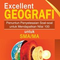 Buku Soal SMA - Buku Excellent Geografi untuk SMA