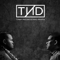 CD TnD Tommy Pratomo