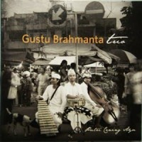 CD Gustu Brahmanta Trio - Putri Cening Ayu