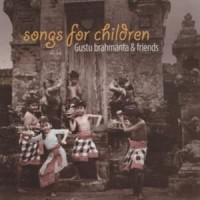 CD Gustu Brahmanta & Friends - Songs For Children