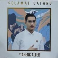 CD Abenk Alter - Selamat Datang