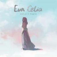 CD Eva Celia - And So It Begins