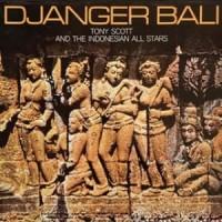 CD Tony Scott and the Indonesia All Stars - Djanger Bali